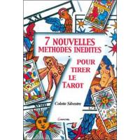 7 nouvelles méthodes inédites pour le tarot
